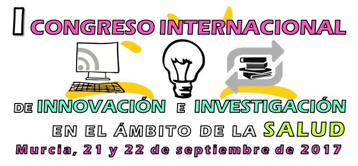 I Congreso Internacional de Innovación e Investigación en el Ámbito de la Salud